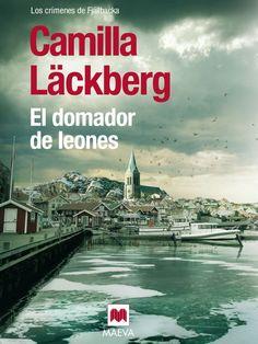 """""""El domador de leones"""", de #CamillaLackberg. Novena entrega de la serie Los…"""