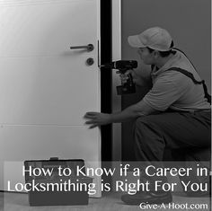How to Know if a Career in Locksmithing is Right For You