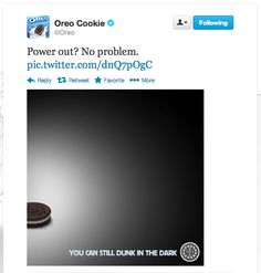 """Timing is everything. The oreo company had an excellent marketing team on standby to take advantage of super bowl highlights. In the wake of the outage, when all the power went out at the super bowl, Oreo took to Twitter, immediately tweeting """"Power Out? No problem. You can still dunk in the dark."""" Within minutes, the message took flight, gaining more than 16,000 retweets and more than 20,000 likes on Facebook"""