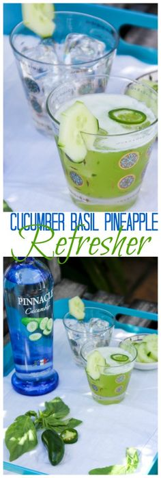 Cucumber Basil Pineapple Refresher #summer #cocktails