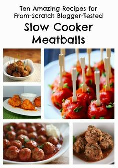 Ten Amazing Recipes for From-Scratch Blogger-Tested Slow Cooker Meatballs; perfect for the Superbowl or any time you're feed a crowd! [via Slow Cooker from Scratch] #SlowCookerSuperbowl #PartyFood