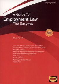 Guide to Employment Law by Oliver Rowell