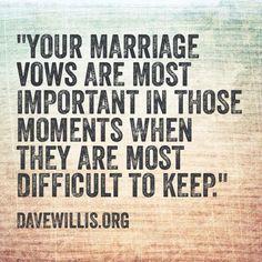 Dave Willis DaveWillis.org marriage vows vow quote