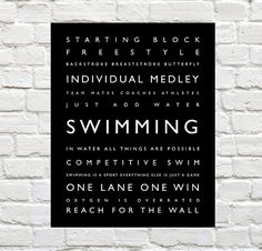 Swimming - Sports Decor - Swimming Typography Prints by PaperWallDesign can be Personalized to include your Athletes Name. Motivational words to celebrate and inspire your Swimmer. Explore our entire collection of Sports Typography Prints to celebrate the Athlete in your life! #Swimming