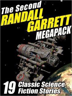 AmazonSmile: The Second Randall Garrett Megapack: 19 Classic Science Fiction Stories eBook: Randall Garrett: Kindle Store