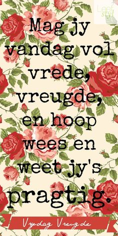 Happy Day Quotes, Its Friday Quotes, Morning Quotes, Me Quotes, Birthday Quotes, Birthday Wishes, Lekker Dag, Afrikaanse Quotes, Goeie More