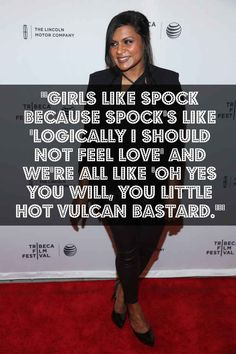 17 Times Mindy Kaling Proved She Should Rule the Universe | Buzzfeed