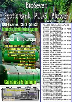 BioSeven Septic tank PLUS Blower (Semi Aerob), terbuat dari bahan fiberglass, tahan terhadap korosi, tanpa resapan dan telah menggunakan Biotech & Biofil tration system.