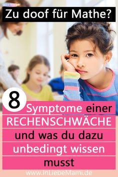 Welche Symptome haben Kinder mit einer Rechenschwäche? Welche Ursache hat die Rechenschwäche und gibt es so etwas wirklich? Blog, Homeschooling, Learning To Write, Knowledge, Kids Worksheets, Dyscalculia, Teaching Ideas, School Kids, Blogging