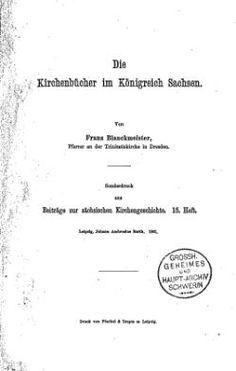 Die Kirchenbücher im Königreich Sachsen (1901)/E-Book – GenWiki