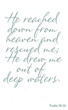 Psalm 18:16 | He Rescued Me