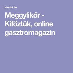 Meggylikőr - Kifőztük, online gasztromagazin Sink Tops