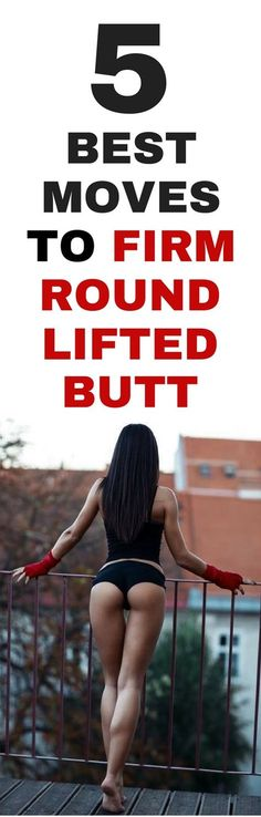 5 best exercises to a firm round and lifted butt.