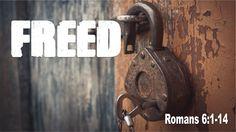 "Calvary Chapel Emmett · Romans 6:1-14 ""Freed"" w/ Pastor Michael Hughes"
