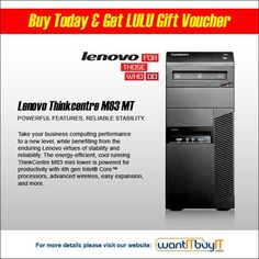 #Exclusive #deal for #Kuwait #Shoppers! Lenovo Thinkcentre M83 MT starting from 250 KD. The Lenovo ThinkCentre M83 is a premium enterprise-class desktop designed for corporate users. Buy here: http://www.wantitbuyit.com/desktops-all-in-one.html?computer_manufacturers=79&desktop_processor=167&desktop_products=589&model_no=674&monitor_memory=140&operating_system_type=419&warranty=673&w or Call (+965) 97201347 or (+965) 22616127/28/2.  Visit www.wanitbuyit.com #HighEnd #Desktop