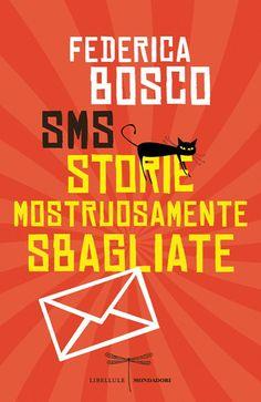 Recensione SMS di Federica Bosco - Storie Mostruosamente Sbagliate #libri #book