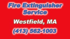 Westfield Massachusetts Fire Extinguisher Service (262) 798-0444 The Source for FAST Onsite Fire Extinguisher Service in Westfield MA is Fire Control Systems...