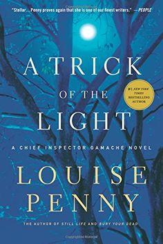 A Trick of the Light (Chief Inspector Gamache, Book 7) (Chief Inspector Gamache Novel) by Louise Penny http://www.amazon.com/dp/1250007348/ref=cm_sw_r_pi_dp_krhHwb1HR7VXS