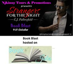 "#BookBlast #StrangersForTheNight by @CJFallowfield on @thebookofjules http://thebookofjules.blogspot.in/2014/10/book-blast-strangers-for-night-by-cj.html  Also Enter the #Giveaway to win $10 Amazon GC, 1 Ebk of ""The Austin Series #1""  #EroticRomance #AdultRomance #BlogTour"