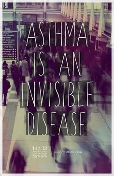 Asthma is an invisible disease. 1 in 12 Americans suffer from Asthma. Chronic Illness, Chronic Pain, Fibromyalgia, Leiden, Childhood Asthma, Natural Asthma Remedies, Asthma Relief, Allergy Asthma, Thing 1