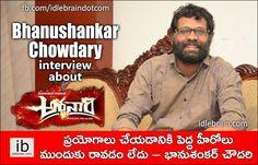 Bhanushankar Chowdary interview about Ardhanaari http://www.idlebrain.com/news/today/interview-bhanushankerchowdary.html