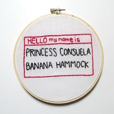 Princess consuela banana hammock hand embroidery hoop art