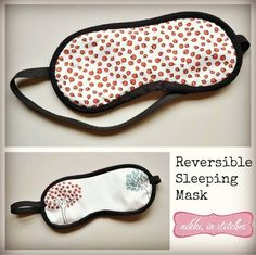 Grab some scraps and sneak away for 20 minutes...that's all you need to make these adorable sleeping masks. PERFECT FOR BEGINNERS!