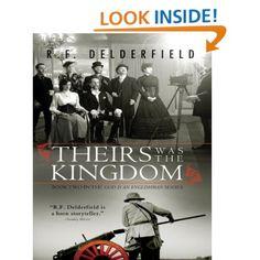 Theirs Was the Kingdom (Swann Family Saga): R. F. Delderfield: Amazon.com: Kindle Store