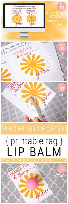 """Teacher Appreciation Gift! """"Thanks for helping me grow."""" Just add lip balm - easy and something teachers can actually use!"""