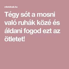 Hungarian Recipes, Good To Know, Diy And Crafts, Life Hacks, Beauty Hacks, Household, Food And Drink, Cleaning, Homemade