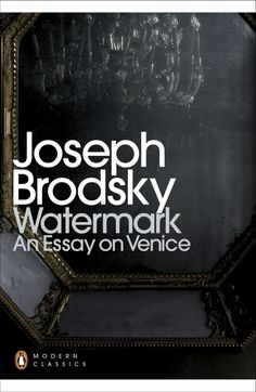 'Reading Brodsky's essays is like a conversation with an immensely erudite, hugely entertaining and witty (and often very funny) interlocutor' Wall Street Journal Watermark is Joseph Brodsky's witty, intelligent, moving and e...