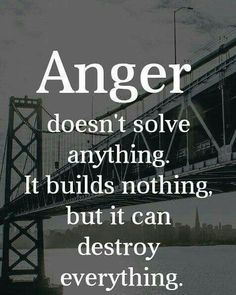 Anger destroys relationships and people. Wisdom Quotes, Me Quotes, Quotes To Live By, Motivational Quotes, Inspirational Quotes, Happiness Quotes, Yoga Quotes, Lessons Learned, Life Lessons