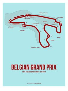 Belgian Grand Prix (Spa Francorchamps).