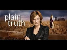 Great Lifetime Movies 2017   Rural Girl   Based On a True Story 2017     Plain Truth  2004