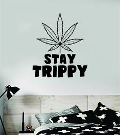 Stay Trippy Quote Wall Decal Sticker Bedroom Room Art Vinyl Inspirational Hippy Funny Good Vibes Teen Yoga - teal