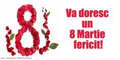 Va doresc un 8 Martie fericit!