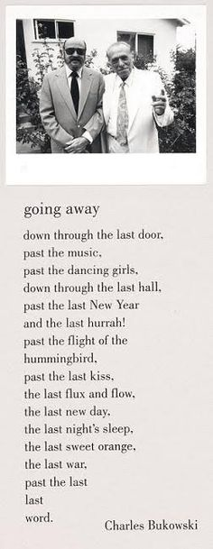 Dedicated to Henry Charles Bukowski — going away