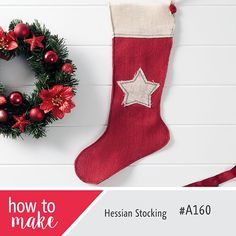 Hessian Stocking- How To Project A160