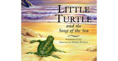 Little Turtle and the Song of the Sea Book Review