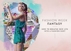 LVC Design Work: Fashion Week Fantasy: A Fashion-Photo Collage Tutorial