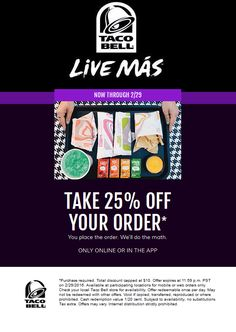Pinned February 8th: 25% off your online order all month at Taco #Bell #coupon via The #Coupons App