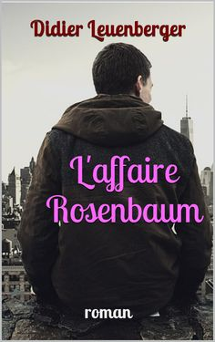 L'affaire Rosenbaum - TOUSDESANGES