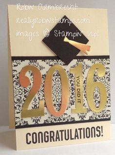 Stampin' Up! Bravo stamp set, Large Numbers Framelits, Ballon Framelits, graduation card: