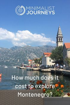 Are you planning a trip to Montenegro and wonder just how affordable it is? Let our travel costs help you budget for your trip. Europe Travel Guide, Budget Travel, Us Travel, Travel Guides, Travel Destinations, Travel Tips, Montenegro Travel, Minimalist Lifestyle, Travelogue