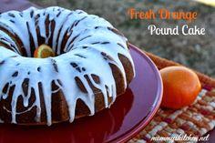 Mommy's Kitchen - Home Cooking & Family Friendly Recipes: Fresh Orange Pound Cake