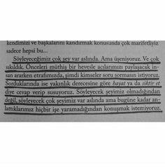 Çok yorulduk... Poem Quotes, Lyric Quotes, Best Quotes, Poems, Lyrics, Book Study, Bukowski, Loving Someone, Some Words