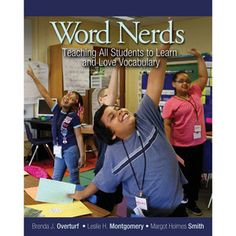 Teach students to love vocabulary!  Word Nerds Book