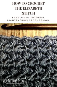 Hello and welcome to Rich Textures Crochet! Today we are going to learn how to crochet the Elizabeth Stitch. This stitch is also sometimes called a mini bean. Tunisian Crochet, Learn To Crochet, Free Crochet, Knit Crochet, Crochet Afghans, Crochet Stitches Patterns, Crochet Designs, Stitch Patterns, Tutorial Crochet