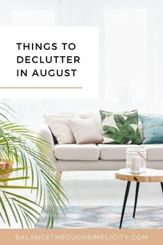 Here are some ideas, projects and things to declutter in August. It's part of my monthly series to help keep the clutter from your home! There's a free printable list. #declutter #clutterfree #declutteringtips #declutteringprojects #simplify #simplifyyourhome
