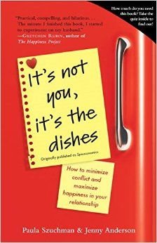 If you are a analytical thinker in your relationships - It's Not You It's the Dishes